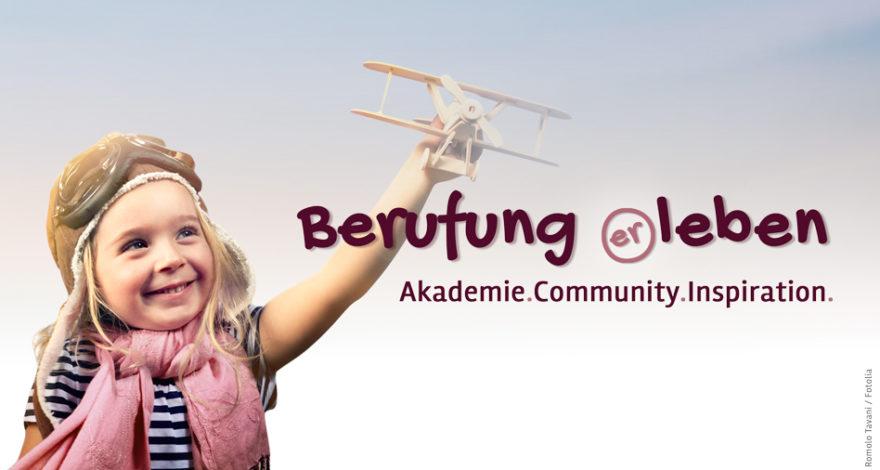 Berufung erleben - Akademie.Community.Inspiration.
