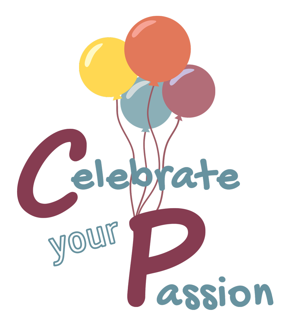 Celebrate your Passion