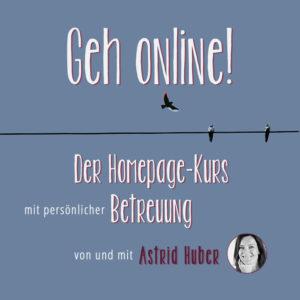 Geh online Homepagekurs Astrid Huber