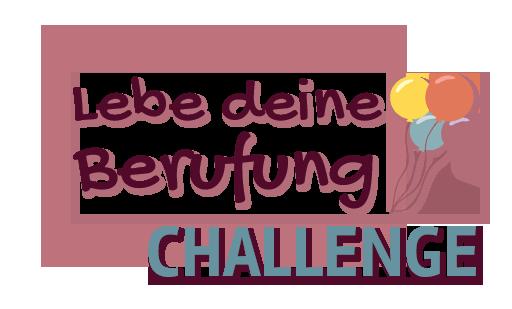 30 tägige Challenge Lebe deine Berufung